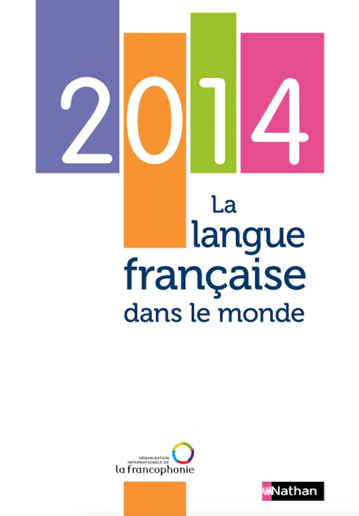 Rapport - La langue française dans le monde 2014